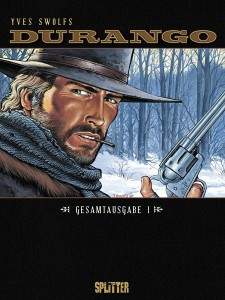 Durango Gesamtausgabe Band 1 von Yves Swolfs Comickritik