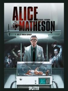 Alice Matheson Band 4 Wer ist Morgan Skinner? von Jean-Luc Istin, Stéphane Betbeder und Fiederico Pietrobon Comickritik