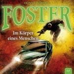 Foster Folge 7 Im Körper eines Menschen
