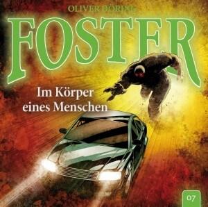 Foster Folge 7 Im Körper eines Menschen Hörspielkritik