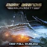 Mark Brandis Raumkadett Folge 12 Der Fall Rublew