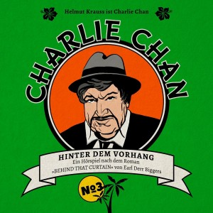 Charlie Chan Folge 3 Hinter dem Vorhang Hörspielkritik