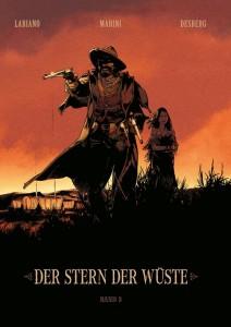 Der Stern der Wüste Band 3 von Stephen Desberg, Nadine Labiano und Enrico Marini Comickritik