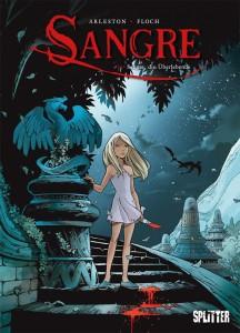 Sangre Band 1 Sangre, die Überlebende von Christophe Arleston und Adrien Floch Comickritik