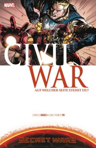Secret Wars Civil War von Charles Soule und Leinil Francis Yu