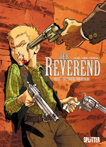 Der Reverend Band 1 Die Teufel von Nevada von Lylian und Augustin Lebon Comickritik