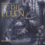 Die Elfen Kinder der Nacht von Bernhard Hennen