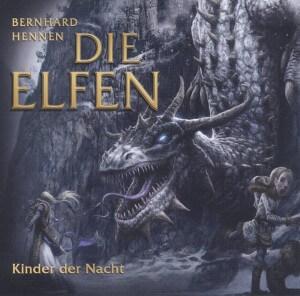 Die Elfen Kinder der Nacht von Bernhard Hennen Hörbuchkritik