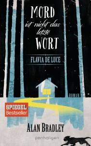Flavia de Luce Band 8 Mord ist nicht das letzte Wort von Alan Bradley