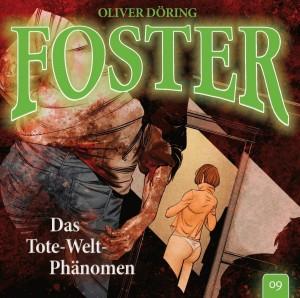 Foster Folge 9 Das Tote-Welt-Phänomen Hörspielkritik