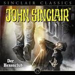 John Sinclair Classics Folge 29 Der Hexenclub