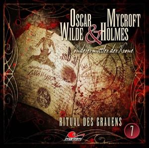 Oscar Wilde und Mycroft Holmes Folge 7 Ritual des Grauens Hörspielkritik