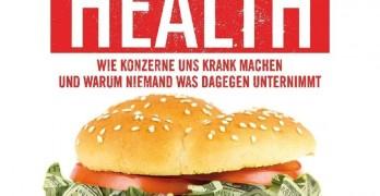 What the Health Wie Konzerne uns krank machen und warum niemand was dagegen unternimmt DVD Kritik