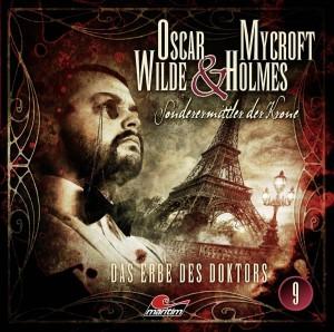 Oscar Wilde und Mycroft Holmes Folge 9 Das Erbe des Doktors Hörspielkritik