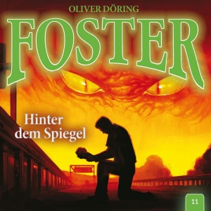 Foster Folge 11 Hinter dem Spiegel Hörspielkritik