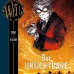 H.G. Wells Band 6 Der Unsichtbare Teil 2 von Dobbs und Regnault