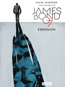 James Bond Band 2 Eidolon von Warren Ellis und Jason Masters