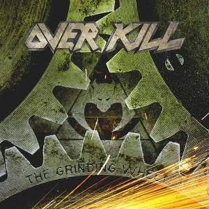 Overkill The grinding Wheel