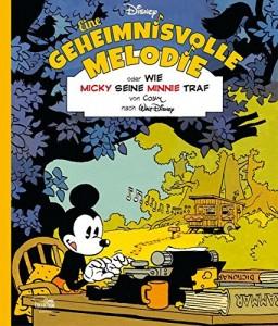Eine geheimnisvolle Melodie oder wie Micky seine Minnie traf von Cosey