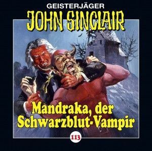 Geisterjäger John Sinclair Folge 113 Mandraka, der Schwarzblut-Vampir