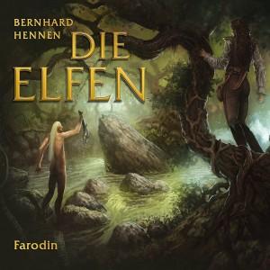 Die Elfen Farodin von Bernhard Hennen