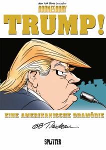 Trump Eine amerikanische Dramödie