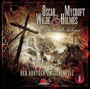 Oscar Wilde und Mycroft Holmes Folge 8 Der Röntgen-Zwischenfall