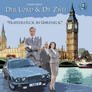 Der Lord & die Zwei Folge 1 Filmversteck im Uhreneck