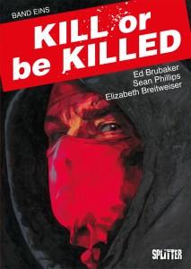 Kill or be Killed Band 1 von Ed Brubaker und Sean Phillips