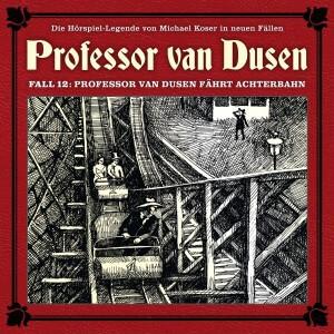 Professor van Dusen Fall 12 Professor van Dusen fährt Achterbahn
