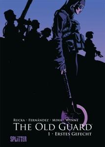The Old Guard Band 1 Erstes Gefecht von Greg Rucka und Leandro Fernández