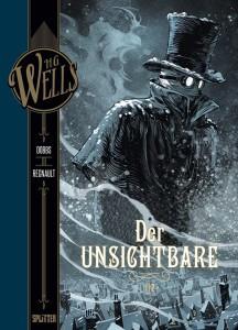 H.G. Wells Band 5 Der Unsichtbare von Dobbs und Christophe Regnault