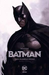 Batman Der dunkle Prinz Band 1 von Enrico Marini