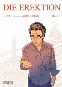 Die Erektion von Jim und Lounis Chabane