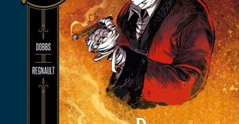 H.G. Wells Band 6 Der Unsichtbare Teil 2 von Dobbs und Christophe Regnault Comickritik
