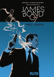 James Bond Band 6 Kill Chain von Andy Diggle und Luca Casalanguida