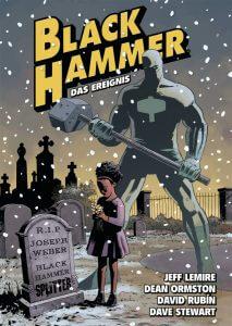 Black Hammer Band 2 Das Ereignis von Jeff Lemire, Dean Ormston und David Rubín Comickritik