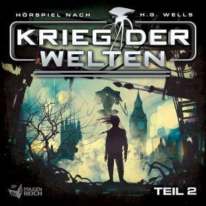 Krieg der Welten Teil 2 von H.G. Wells