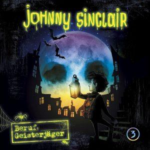 Johnny Sinclair Beruf Geisterjäger Teil 3