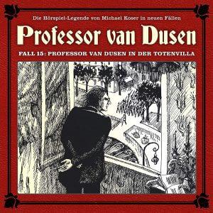 Professor van Dusen Fall 15 Professor van Dusen in der Totenvilla