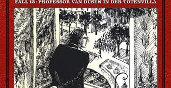 Professor van Dusen Fall 15 Professor van Dusen in der Totenvilla Hörspielkritik