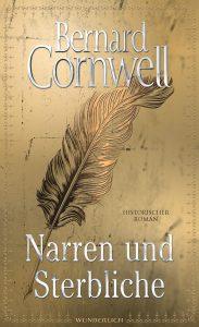 Narren und Sterbliche von Bernard Cornwell