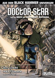 Doctor Star und das Reich der verlorenen Hoffnung von Jeff Lemire und Max Fiumara