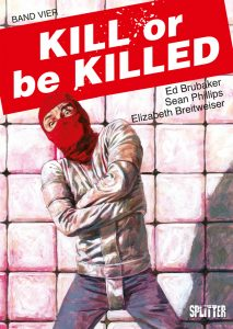 Kill or be Killed Band 4 von Ed Brubaker und Sean Phillips