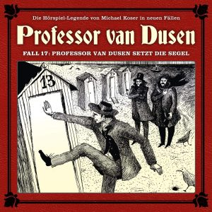 Professor van Dusen Fall 17 Professor van Dusen setzt die Segel