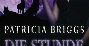 Die Stunde der Wölfe von Patricia Briggs Buch Kritik