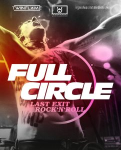 Full Circle Last Exit Rock n Roll
