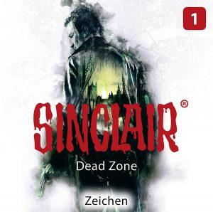 Sinclair Dead Zone Episode 1 Zeichen