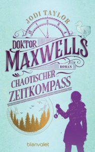 Doktor Maxwells chaotischer Zeitkompass von Jodi Taylor Buchkritik