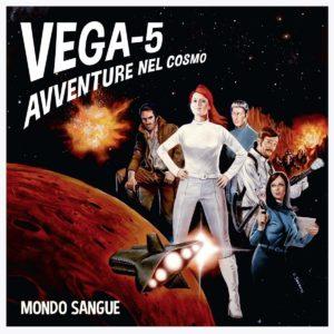 VEGA-5 (Avventure nel Cosmo) von Mondo Sangue LP Kritik